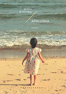 Apollonia di Grazia Di Michele sarà presentato ad Orbetello