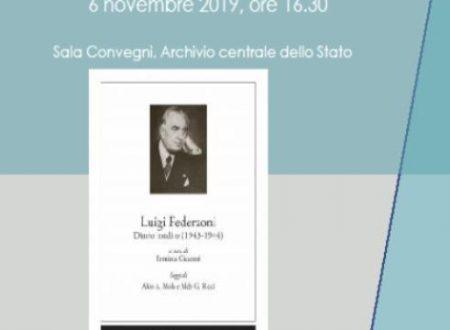 All'Archivio Centrale dello Stato in Roma sarà presentato il 6 Novembre il Diario Inedito. 1943-1944 di Luigi Federzoni