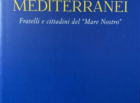 Essere Mediterranei a cura di Antonio Spadaro